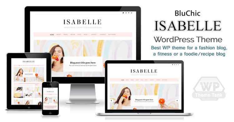 Bluchic - Download the Isabelle theme - Best Blogging WordPress Theme For Stylish Girl Bloggers